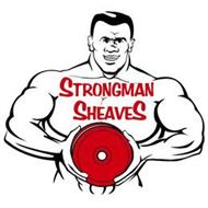 STRONGMAN SHEAVES