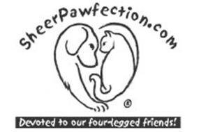 SHEERPAWFECTION.COM DEVOTED TO OUR FOUR-LEGGED FRIENDS!