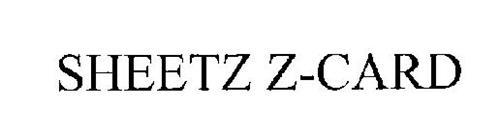 Sheetz Z Card Trademark Of Sheetz Of Delaware Inc Serial Number