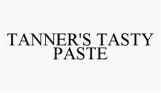 TANNER'S TASTY PASTE