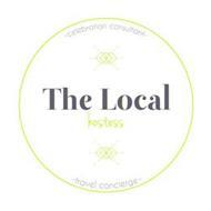 THE LOCAL HOSTESS CELEBRATION CONSULTANT TRAVEL CONCIERGE