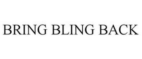 BRING BLING BACK
