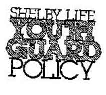 SHELBY LIFE YOUTH GUARD POLICY