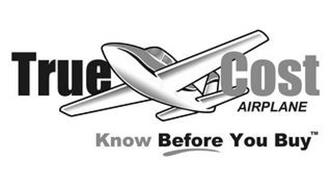 TRUECOST AIRPLANE. KNOW BEFORE YOU BUY.