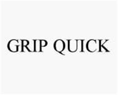 GRIP QUICK