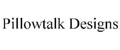 PILLOWTALK DESIGNS