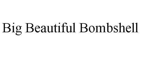 BIG BEAUTIFUL BOMBSHELL