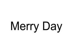 MERRY DAY