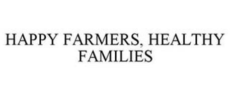 HAPPY FARMERS, HEALTHY FAMILIES