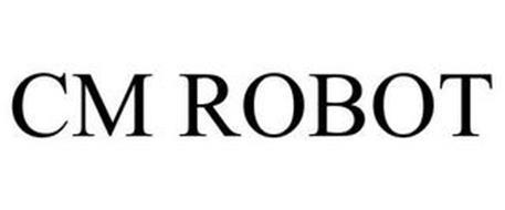 CM ROBOT