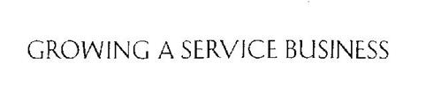 GROWING A SERVICE BUSINESS
