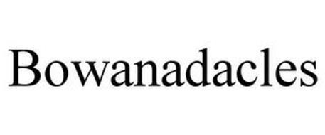 BOWANADACLES