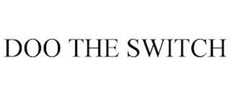 DOO THE SWITCH