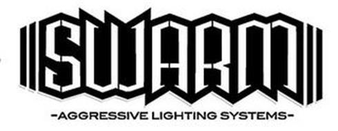 SWARM -AGGRESSIVE LIGHTING SYSTEMS-