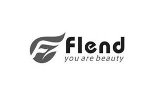 F FLEND YOU ARE BEAUTY