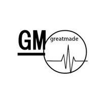GM GREATMADE
