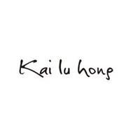 KAI LU HONG