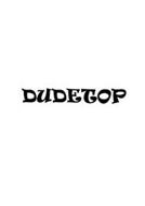 DUDETOP