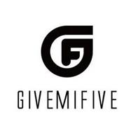 GIVEMIFIVE