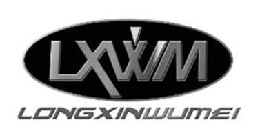 LXWM LONGXINWUMEI