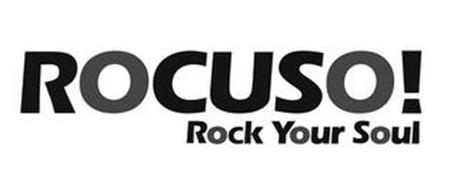 ROCUSO! ROCK YOUR SOUL