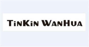 TINKIN WANHUA