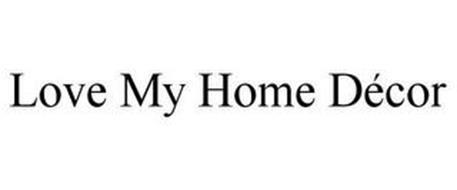 LOVE MY HOME DÉCOR