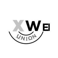 X W EI UNION