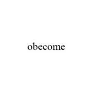 OBECOME