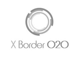 X BORDER O2O