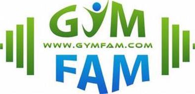GYM FAM WWW.GYMFAM.COM