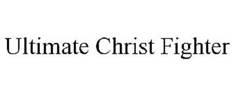 ULTIMATE CHRIST FIGHTER