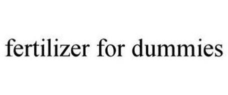FERTILIZER FOR DUMMIES