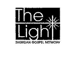 THE LIGHT SHERIDAN GOSPEL NETWORK