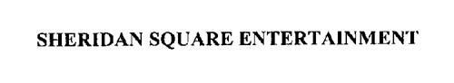 SHERIDAN SQUARE ENTERTAINMENT
