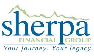 SHERPA FINANCIAL GROUP YOUR JOURNEY. YOUR LEGACY.