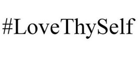 #LOVETHYSELF