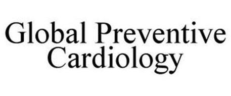 GLOBAL PREVENTIVE CARDIOLOGY