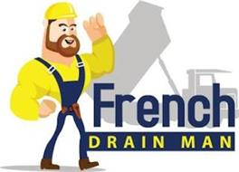 FRENCH DRAIN MAN