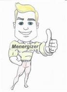 MENERGIZER