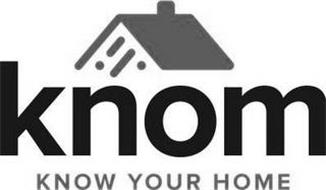 KNOM KNOW YOUR HOME