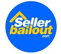 SELLER BAILOUT