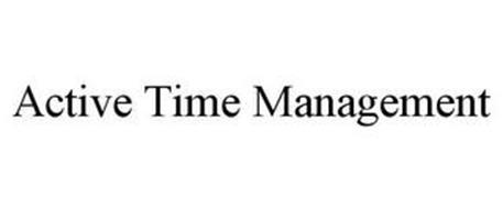 ACTIVE TIME MANAGEMENT
