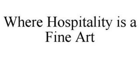 WHERE HOSPITALITY IS A FINE ART
