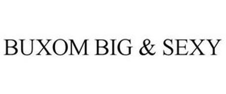 BUXOM BIG & SEXY
