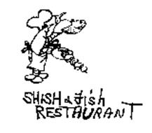 SHISH & FISH RESTAURANT