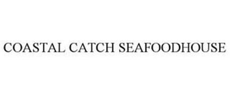 COASTAL CATCH SEAFOODHOUSE