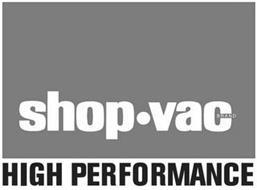 SHOP VAC· BRAND HIGH PERFORMANCE