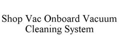 SHOP VAC ONBOARD VACUUM CLEANING SYSTEM