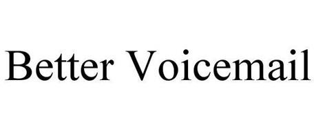 BETTER VOICEMAIL